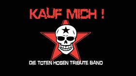 Bild: Kauf Mich - Die Toten Hosen Tribute Band