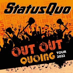 STATUS QUO - OUT OUT QUOING - Tour 2022