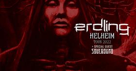 Bild: ERDLING - Helheim Tour 2022 - Special Guest: Soulbound