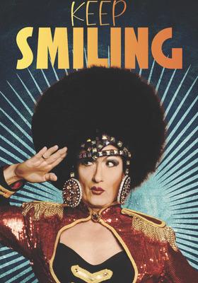 Bild: Keep Smiling • Die irre Wir-sind-wieder-da-Show