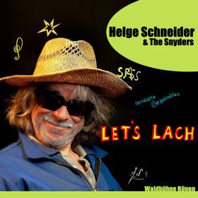 Bild: Helge Schneider & The Snyders - let´s lach