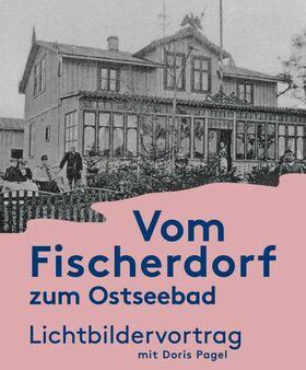 """Bild: Lichtbildervortrag  """"Vom Fischerdorf zum Ostseebad"""""""
