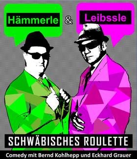 Bild: Hämmerle und Leibssle wieder auf Tour! Schwäbisches Roulette