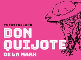 Bild: Don Quijote de la Mark - Produktion: theater.land