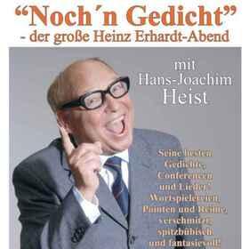 Bild: Hans Joachim Heist - Noch ´n Gedicht - Der große Heinz Erhard Abend