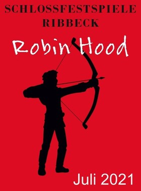 Bild: Robin Hood - die Legende lebt! - Gastspiel Friedland