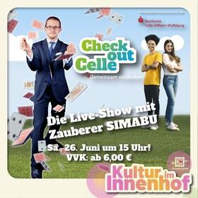 Bild: Kultur im Innenhof Check Out Celle - Live Zaubershow mit Simabu