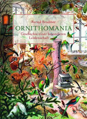 Bild: Ornithomania: Geschichte einer besonderen Leidenschaft