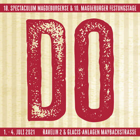 Bild: 18. Spectaculum Magdeburgense & 10. Magdeburger Festungstage - Donnerstag, 17:00 - 21:00 Uhr
