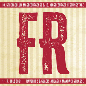 Bild: 18. Spectaculum Magdeburgense & 10. Magdeburger Festungstage - Freitag, 18:00 - 22:00 Uhr