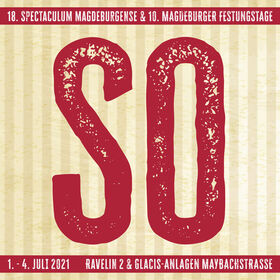 Bild: 18. Spectaculum Magdeburgense & 10. Magdeburger Festungstage - Sonntag, 15:00 - 19:00 Uhr