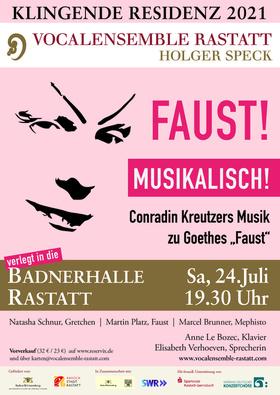 "Klingende Residenz: Faust! Musikalisch! - Conradin Kreutzers Schauspielmusik zu Goethes ""Faust"""