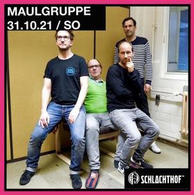 MAULGRUPPE - Support:  DAS KINN