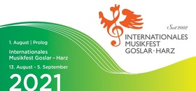 Bild: Internationales Musikfest Goslar-Harz 2021