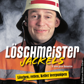 Löschmeister Jackels - Löschen, Retten, Keller leerpumpen