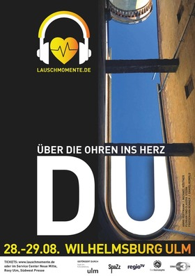 Bild: DU. Über die Ohren ins Herz. - Lauschmomente auf der Wilhelmsburg