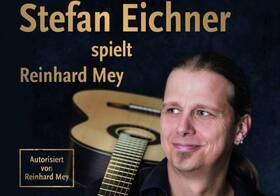 Bild: Stefan Eichner spielt Reinhard Mey 2.0