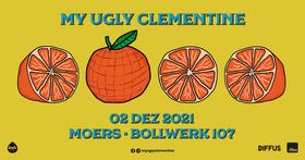 Bild: My Ugly Clementine - Projekt F*