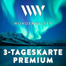 WunderWelten: 3 Tageskarte Premium