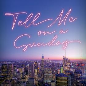 Bild: Tell me on a Sunday
