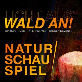 Bild: NaturSchauSpiel! - Einzigartiges - interaktives - Outdoor- Erlebnisevent