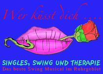 Bild: Wer küsst Dich - Das Swing Musical – Eine Produktion des KTL Pütt-Theaters - Singles, Swing und Therapie