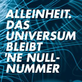 Bild: Alleinheit. Das Universum bleibt'ne Nullnummer - Zimmertheater Tübingen
