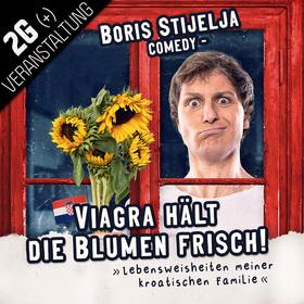 Bild: Testwoche: 2G-Regelung - Viagra hält die Blumen frisch - Lebensweisheiten meiner kroatischen Familie