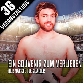 Bild: Ein Souvenir zum Verlieben ... der nackte Fußballer! - Feiertags-Spezial