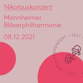 Bild: Nikolauskonzert der Mannheimer Bläserphilharmonie 2021 - Vorfreude, Wiederkehr und Aufbruch