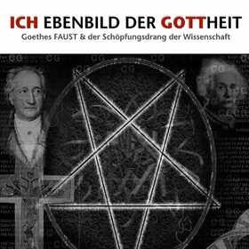 Bild: Ich Ebenbild der Gottheit (Goethes FAUST)