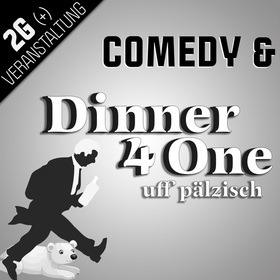 Bild: Silvester WARM UP 60 Minuten - Comedy und Dinner for One auf Pfälzisch