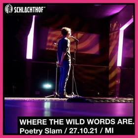 WHERE THE WILD WORDS ARE. - POETRY SLAM