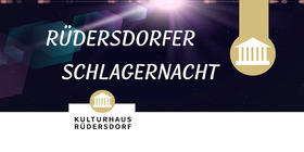 Bild: Partyreihe 2021 im Kulturhaus Rüdersdorf - Rüdersdorfer Schlagernacht