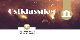 Bild: Partyreihe 2021 im Kulturhaus Rüdersdorf - Die Ostklassiker - Die 60/40 Party