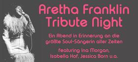 Bild: Aretha Franklin Tribute Night - feat.: Ina Morgan, Isabella Hof, Jessica Born u.a.