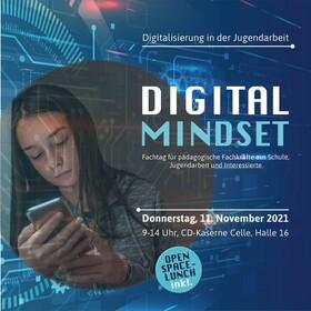 Bild: DIGITAL MINDSET - Fachtag für pädagogische Fachkräfte aus Schule, Jugendarbeit und Interessierte.