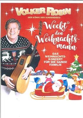 Bild: Volker Rosin - Weckt den Weihnachtsmann! - Das Weihnachtskonzert für die ganze Familie