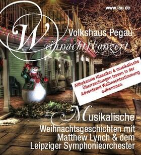 Bild: Leipziger Symphonieorchester - Musikalische Weihnachtsgeschichten