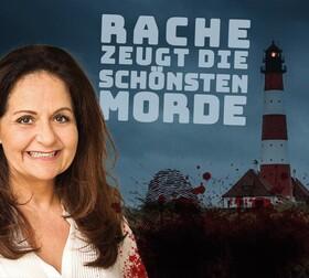 Bild: Rache zeugt die schönsten Morde - Krimi-Livehörspiel mit Anja Topf und Stefan Weinzierl