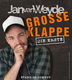 Bild: JAN VAN WEYDE - Große Klappe, Die Erste - JAN VAN WEYDE