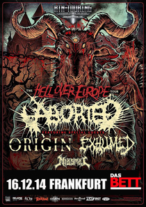 HELL OVER EUROPE-Tour - ABORTED, ORIGIN, EXHUMED, MIASMAL