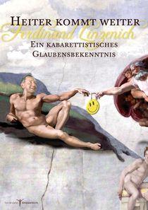 Bild: Ferdinand Linzenich - Heiter kommt weiter! - Ein kabarettistisches Glaubensbekenntnis