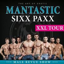 Bild: Mantastic SixxPaxx - Male Revue Show - XXL Tour