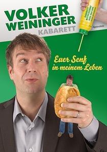 Bild: Volker Weininger - Euer Senf in meinem Leben