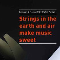 Bild: TONLEITER - Strings in the earth and air make music sweet