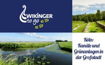 """Bild: Wanderung Köln """"Kanäle und Grünanlagen in der Großstadt"""""""
