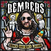 Bild: Bembers: Rock and Roll Jesus