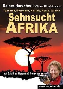 Live-Multivision - Sehnsucht Afrika mit Reiner Harscher