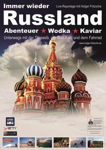 Live-Multivision - Immer wieder Russland mit Holger Fritzsche